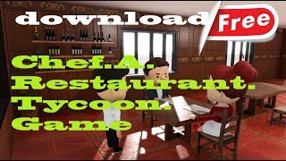 download Chef A Restaurant Tycoon Game free
