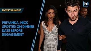 Priyanka Chopra, Nick Jonas spotted on dinner date before engagement
