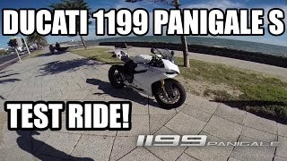 Ducati 1199 Panigale S Test Ride! Review!