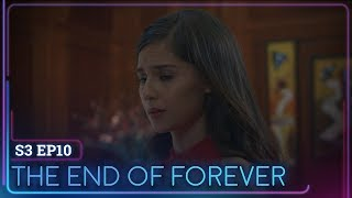 Episode 10 | The End of Forever | Forever Sucks Season 3