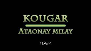 Kougar - Ataonay milay lyrics