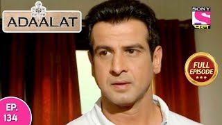 Adaalat - Full Episode 134 - 21st  May, 2018