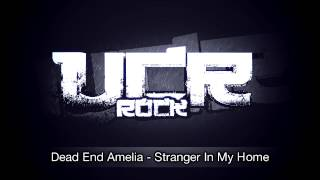Dead End Amelia - Stranger In My Home [HD]