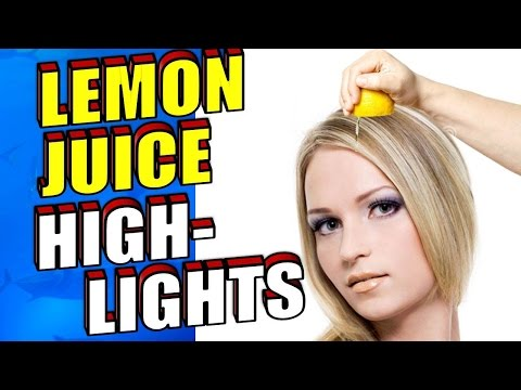 How To Highlight Hair With Lemon Juice Naturally DIY