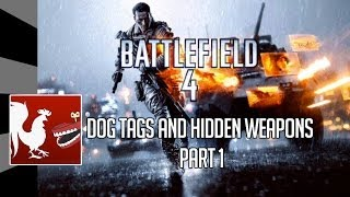 AH Guide: Battlefield 4 – Dog Tags and Hidden Weapons Part 1 | Rooster Teeth