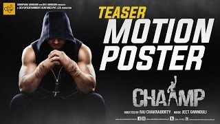 Chaamp | Teaser Motion Poster 1 | Dev | Rukmini Maitra | Raj Chakraborty