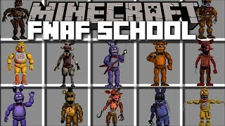 Minecraft FIVE NIGHTS AT FREDDY'S SCHOOL MOD / SAVE THE SCHOOL!! Minecraft