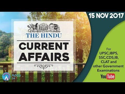 Xxx Mp4 CURRENT AFFAIRS THE HINDU 15th November 2017 UPSC IBPS RRB SSC CDS IB CLAT 3gp Sex