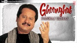 Kya Mujhse Dosti Karoge - Pankaj Udhas Ghazals 'Ghoonghat' Album