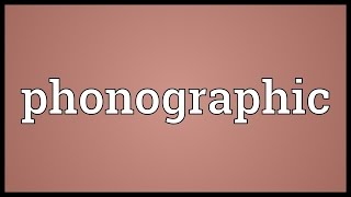 Phonographic Meaning