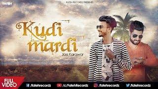 Kudi Mardi | Jass Karawar | Full Video Song | New Punjabi Song 2017 | Fateh Recordz