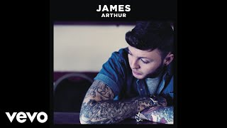 James Arthur  Certain Things Audio Ft Chasing Grace