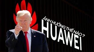 Đừng vui mừng! Lệnh cấm vào Huawei có thể gây hại cho toàn bộ thế giới Android