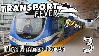 Transport Fever [33] Space Race 3/6