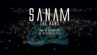 SANAM | THE BAND OFFICIAL TEASER - MAURITIUS SEPTEMBER 2015