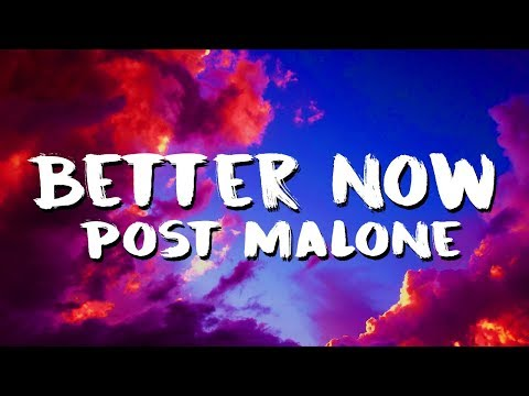 Xxx Mp4 Post Malone Better Now Lyrics Lyric Video 3gp Sex