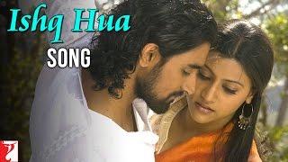Ishq Hua Song | Aaja Nachle | Madhuri Dixit | Konkona Sen | Kunal Kapoor