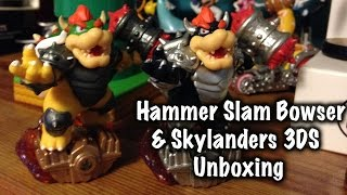 Hammer Slam Bowser & Skylanders 3DS unboxing