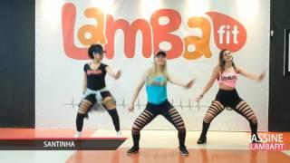 Léo Santana - Santinha - Coreografia Lambafit - Aula