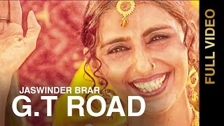 New Punjabi Songs 2016 || GT ROAD || JASWINDER BRAR || Punjabi Songs 2016