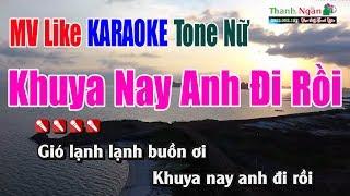 Khuya Nay Anh Đi Rồi Karaoke |Tone Nữ - MV Nhạc Sống Thanh Ngân