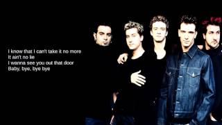 N'Sync: 01. Bye Bye Bye (Lyrics)