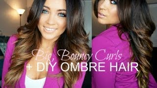 Big, Bouncy Curls Tutorial + DIY Ombre Hair