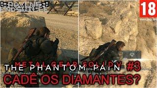 Cadê os diamantes, dorminhoco? (Metal Gear Solid 5 TPP #3)(PEGI 18)(60FPS)