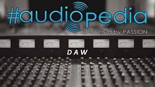 Audiopedia - Apa Itu DAW (Digital Audio Workstation)