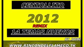 CenTolliTo 2012 (NueVos TeMas) remix by_domi