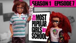The Least Popular Girls in School | MPGIS S1 | Episode 7