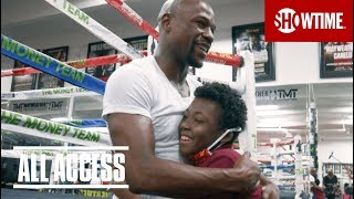 Floyd Mayweather with Taylor Hammond   ALL ACCESS: Mayweather vs. McGregor