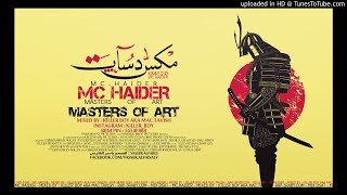 MC HAIDER - [ مكس دسات ] - MASTERS OF ART - امسي حيدر