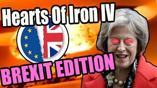 Hearts Of Iron IV: BREXIT EDITION