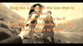 The Skye Boat Song (lyrics) - Outlander (theme song) - feat.  Kathryn Jones/Raya Yarbrough