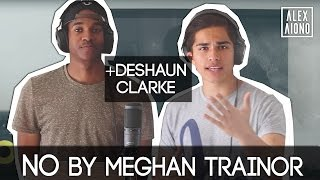 No by Meghan Trainor (GUY'S PERSPECTIVE)   Cover by Alex Aiono and Deshaun Clarke