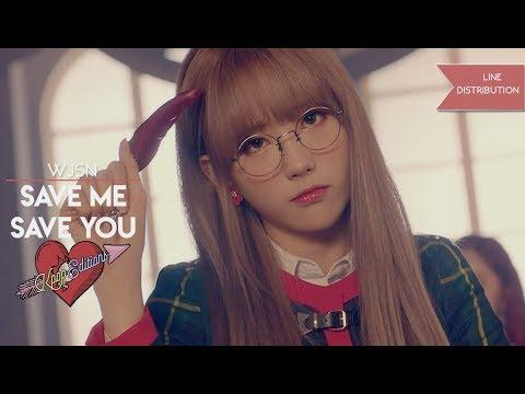 WJSN ( 우주소녀 ) - Save Me, Save You ( 부탁해 )   Line Distribution