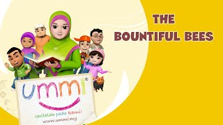 """UMMI.. more stories please!"" Season 1 - English - THE BOUNTIFUL BEES"