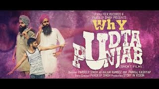 Why Udta Punjab | New Punjabi Short Film | Latest Full HD Short Movie 2016