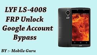 Lyf FLAME 7s LS-4008 FRP Unlock Google Account Bypass