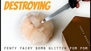 Cutting open Fenty Fairy Bomb Glitter Pom Pom & re-pressing the highlighter!   THE MAKEUP BREAKUP