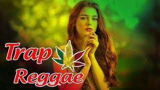 Best Trap Reggae Mix 2018 - Best Reggae Trap Remix 2018 - Music Of The Summer Of 2018