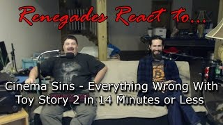 Renegades React to... CinemaSins - Everything Wrong With Toy Story 2 in 14 Minutes or Less