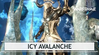 Warframe: Icy Avalanche, The Need to Look Cool.. and also 10k Kuva? [thedailygrind]