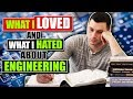 What I Loved and What I Hated About Engineering