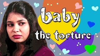 Baby The Torture - Lol Series || Telugu Comedy Short Film || BFC