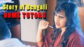Story of Bengali HOME TUTORS