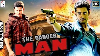 The Danger Man - Dubbed Hindi Movies 2017 Full Movie HD l Mahesh Babu,Bhumika Chawla