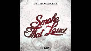 G.I. The General Feat. Lo Keys