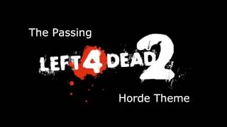 Left 4 Dead 2 - The Passing Horde Theme